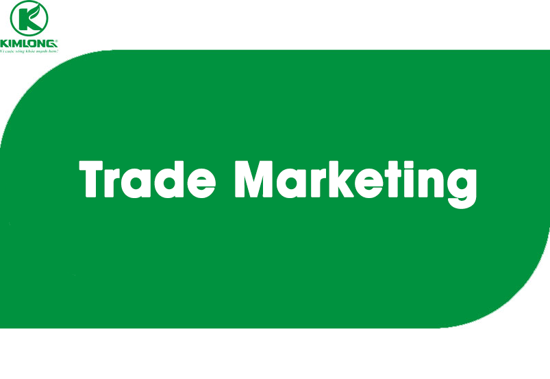Trưởng nhóm Trade Marketing